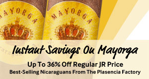 Instant Savings On Mayorga Cigars!