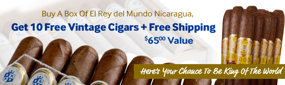 10 free cigars + free shipping with any box of el rey del mundo reserva nicaragua