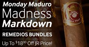 Monday Maduro Madness Markdown! Up to $18.00 off Remedios!