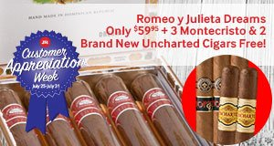 Buy a box of Romeo Dreams for $59.95, get 3 Montecristo and 2 Uncharted cigars Free!