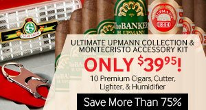 Ultimate Upmann Collection & Montecristo Accessory Kit Only $39.95!
