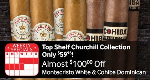 10-Cigar Top Shelf Churchill Collection Only $59.95!