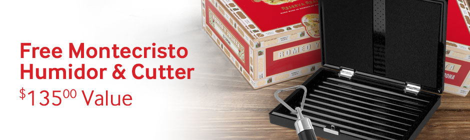 Buy a box of 20 or more Romeo y Julieta Reserva Real, get a Montecristo Executive Humidor and Montecristo Signature Punch Cutter free