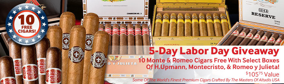 Labor Day Giveaway! 10 Monte & Romeo Cigars Free with select boxes of H. Upmann, Montecristo, & Romeo y Julieta!