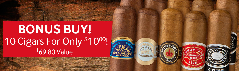 10 cigars for $10.00 with select boxes of Montecristo Cigars