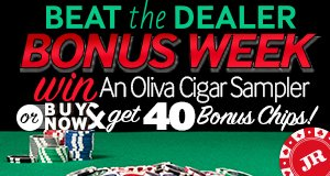 Earn double chips on the jr cigar beat the dealer app all week long