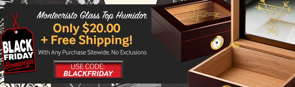 Black Friday Bonanza 1! Montecristo Glass Top Humidor Only $20.00 + Free Shipping With Any Purchase Sitewide! Use Code BLACKFRIDAY!