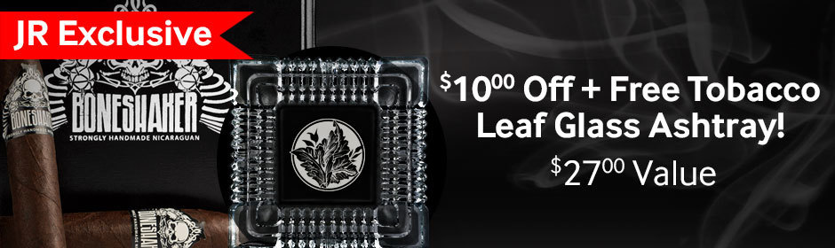 $10 off + free ashtray with Boneshaker cigars