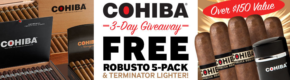 For 3 Days Only, Get 5 Free Cohiba Robustos & Terminator Lighter Worth Over $150.00 WIth Select Cohiba Cigars!