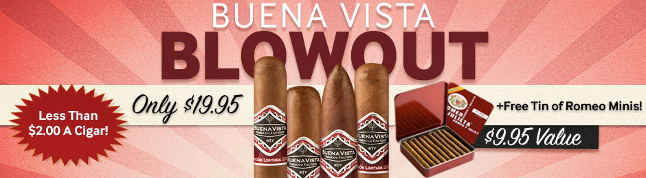 Buena Vista Blowout! Today Only, Get A Box For Only $19.95 + Free Tin Of Romeo Minis!