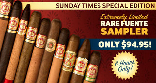 Sunday Times Special Edition! For 6 Hours Only, Get A Limited Edition Rare Fuente Sampler For Only $94.95!