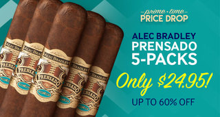 Prime Time Price Drop! For 12 Hours Only, Get A 5-Pack Of Alec Bradley Prensado For Only $24.95 & Save Up To 60%!
