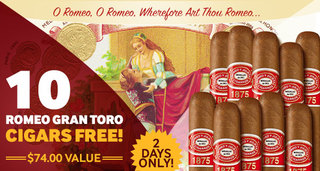 For 2 Days Only, Get 10 Free Romeo y Julieta Gran Toro Cigars With Select Boxes Of Romeo!