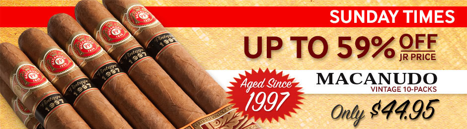All 10-Packs Of Macanudo Certified Vintage 1997 Only $44.95. Save Between 49% & 59% Off Of The JR Price.