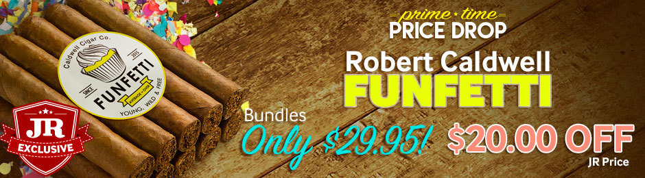 Prime Time Price Drop! For 12 Hours Only, Get A Bundle Of Robert Caldwell Funfetti Robustos For Only $29.95!