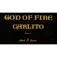 God of Fire by Carlito