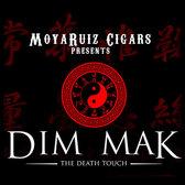 Dim Mak By MoyaRuiz