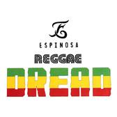 Espinosa Reggae Dread