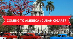 Cuban Cigars In America?