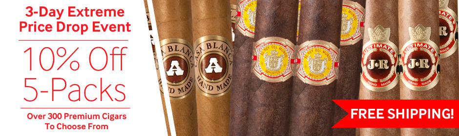 Extreme Price Drop Event! 10% Off Premium Cigar 5-Packs + Free Shipping!