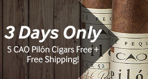 For 3 days only, get 5 CAO Pilon Robustos free + free standard shipping!