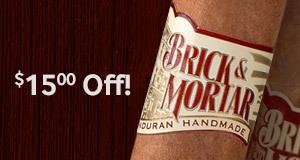 $15.00 off all bundles of Brick & Mortar Dominican and Honduran cigars!