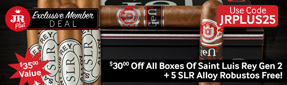 JR Plus Exclusive Member Deal! $30 Off All Boxes Of Saint Luis Rey Gen 2 + 5 SLR Alloy Robustos Free! Use Code JRPLUS25!