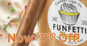 $5.00 Off Robert Caldwell Funfetti, Easy Eddie's Stogies, Kimbao, & Lucero!