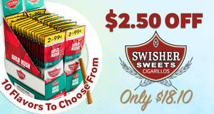 This Week Only, Get $2.50 Off Swisher Sweets Cigarillos & Pay Only $18.10!
