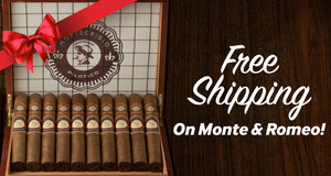 Free Shipping On All Select Boxes Of Montecristo & Romeo y Julieta Cigars!