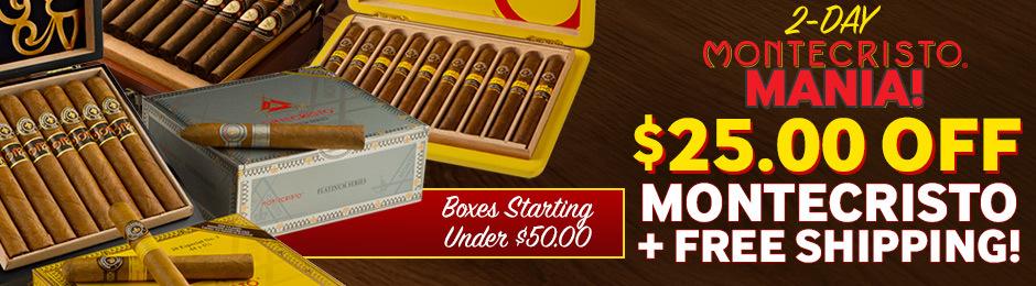 2-Day Montecristo Mania! $25.00 Off Montecristo Boxes + Free Shipping!