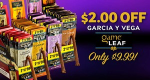 This Week Only, Get $2.00 Off All Units Of Garcia y Vega Game Leaf & Pay Only $9.99!