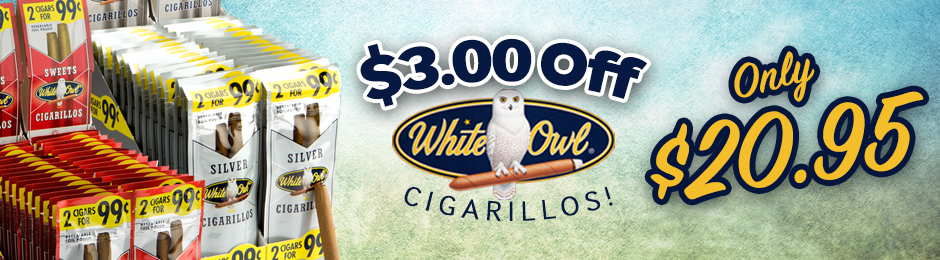 This Week Only, Get $3.00 Off White Owl Cigarillos & Pay Only $20.95!