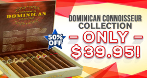 Save More Than 50% & Pay Only $39.95 For The Dominican Connoisseur Collection
