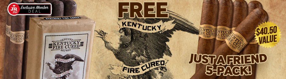 JR Plus Members Get 5 Kentucky Fire Cured Just A Friend With Purchase Of A Bundle + Free Shipping!