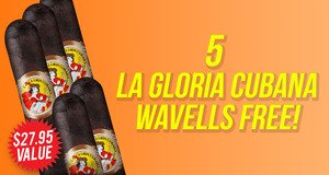 5 La Gloria Cubana Wavells Free With Select La Gloria Boxes!