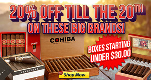 20% Off Till The 20th On These Big Brands From General Cigar!
