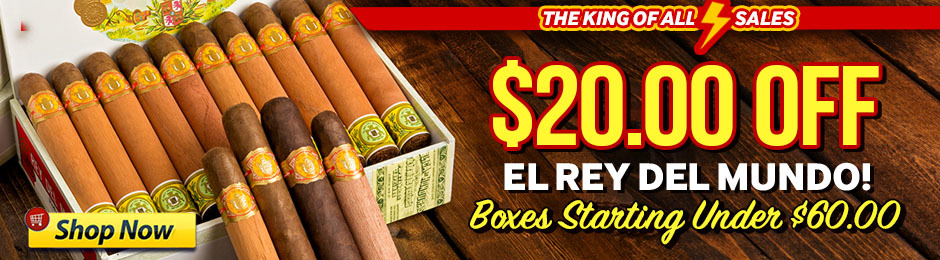 For 8 Hours, Get $20.00 Off El Rey del Mundo Boxes!