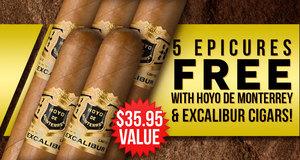 5 Epicures Free With Select Hoyo de Monterrey & Excalibur Boxes!
