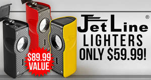 Select JetLine Lighters Priced At Only $59.99!
