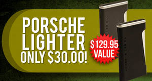 Porsche Lighter Only $30.00