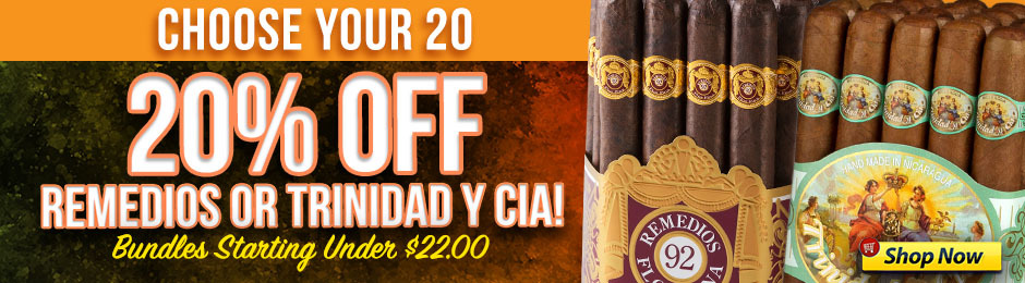 20% Off 20-Count Bundles Of Remedios & Trinidad!