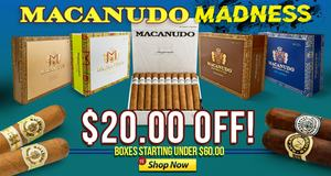 $20.00 Off Macanudo Boxes This Month Only!