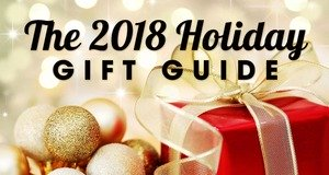 Shop The 2018 Holiday Gift Guide!