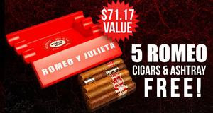 5-Pack & Ashtray Free With Romeo y Julieta Boxes!