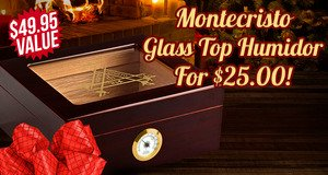 Montecristo Glass Top Humidor For Only $25.00 More With Box Purchase!