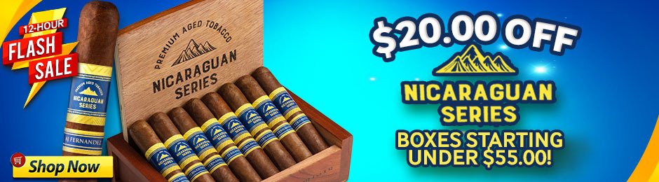 For 12 Hours, Get $20 Off Nicaraguan Series Boxes!