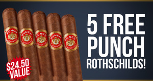 5 Free Punch Rothschilds With Box Purchase