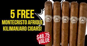 5 Montecristo Afrique Kilimanjaro Free With Premium Altadis Boxes!