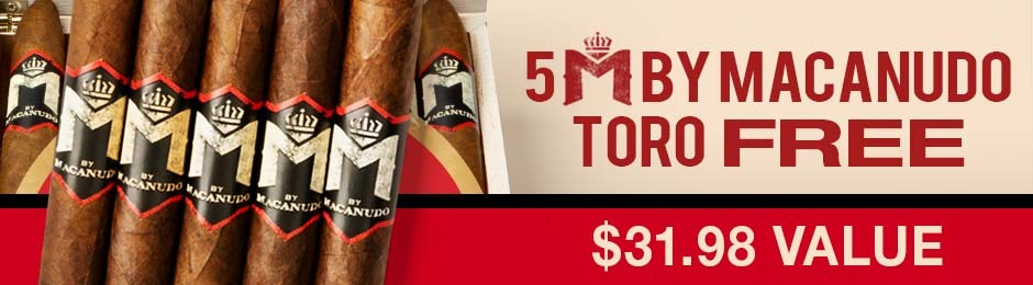 5 M By Macanudo Toros Free With Box Purchase!